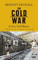 The Cold War: A New Oral History of...