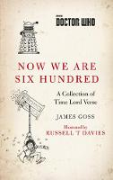 Doctor Who: Now We Are Six Hundred: A...