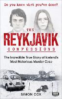 The Reykjavik Confessions: The...