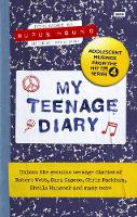 My Teenage Diary: Adolescent Musings...
