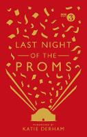 Last Night of the Proms: An Official...
