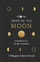 The Sky at Night: Book of the Moon - ...
