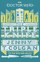 Doctor Who: The Triple Knife and ...