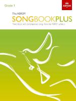 The ABRSM Songbook Plus, Grade 1: ...