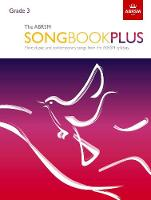 The ABRSM Songbook Plus, Grade 3: ...