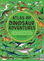 Atlas of Dinosaur Adventures: Step...
