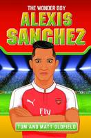 Alexis Sanchez: The Wonder Boy