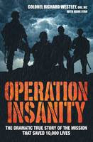 Operation Insanity: The Dramatic True...