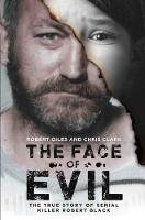 The Face of Evil: The True Story of...