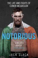 Notorious: The Life and Fights of...