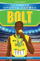 Bolt: The Fastest Man on Earth:...