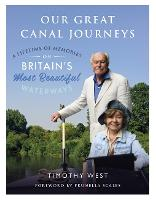 Our Great Canal Journeys: A Lifetime...