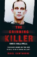 The Grinning Killer: Chris Halliwell ...