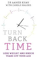 Turn Back Time: Lose weight and knock...