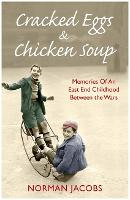 Cracked Eggs and Chicken Soup: A...