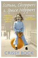 Scouse, Choppers & Space Hoppers: A...