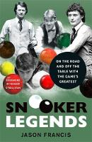 Snooker Legends: On the Road and Off...