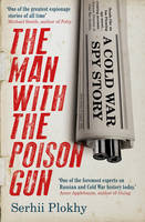 The Man with the Poison Gun: A Cold...