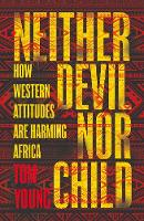 Neither Devil Nor Child: How Western...