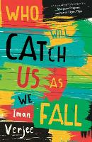 Who Will Catch Us as We Fall
