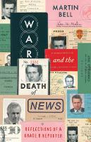 War and the Death of News: ...