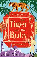 The Tiger and the Ruby: A Journey to...