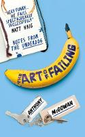 The Art of Failing: Notes from the...