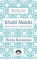 Khalil Maleki: The Human Face of...
