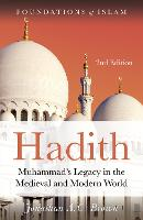 Hadith: Muhammad's Legacy in the...