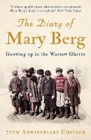 The Diary of Mary Berg: Growing Up in...