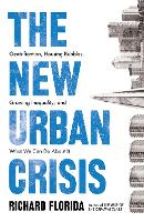 The New Urban Crisis: Gentrification,...