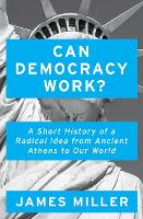 Can Democracy Work?: A Short History...