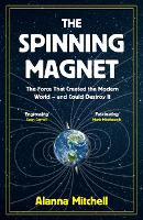 The Spinning Magnet: The Force That...
