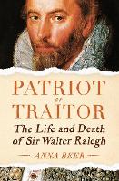 Patriot or Traitor: The Life and ...