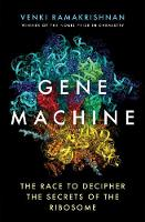 Gene Machine: The Race to Decipher ...
