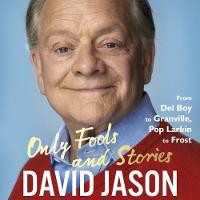 Only Fools and Stories: From Del Boy...
