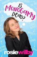 Is Monogamy Dead?: Rethinking...