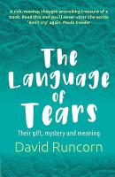 The Language of Tears: Their gift,...