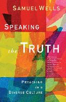Speaking the Truth: Preaching in a...