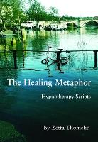 The Healing Metaphor: Hypnotherapy...