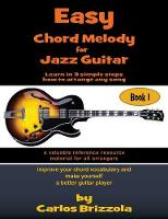 Easy Chord Melody for Jazz Guitar:...