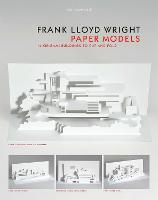 Frank Lloyd Wright Paper Models: 14...