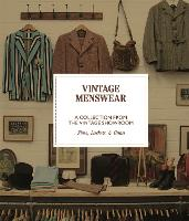 Vintage Menswear: A Collection from...