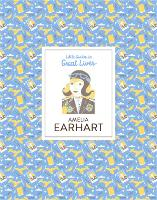 Amelia Earhart Little Guides to Great...