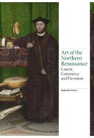 Art of the Northern Renaissance:...