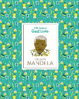 Nelson Mandela Little Guides to Great...