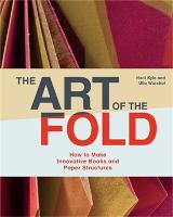 Art of the Fold: How to Make...