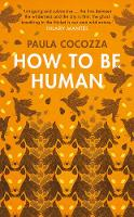 How to Be Human: Shortlisted for the...