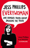 Everywoman: One Woman's Truth About...