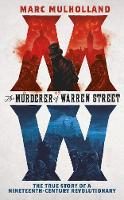 The Murderer of Warren Street: The...